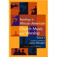 Readings in African American Church Music and Worship by Abbington, James; Witvliet, John D., 9781622771004