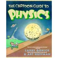 Cartoon Guide to Physics by Gonick, Larry, 9780062731005