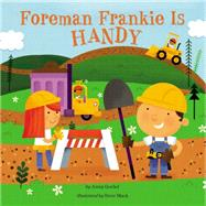 Foreman Frankie Is Handy by Goebel, Jenny; Mack, Steve, 9780448481005
