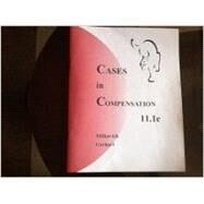 CASES IN COMPENSATION by Unknown, 9780945601005