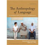 The Anthropology of Language An Introduction to Linguistic Anthropology by Ottenheimer, Harriet Joseph; Pine, Judith M.S., 9781337571005