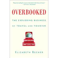 Overbooked by Becker, Elizabeth, 9781439161005