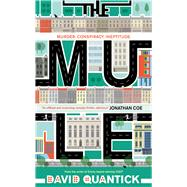 The Mule by Quantick, David, 9781783521005