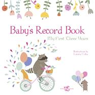 Baby's Record Book (Girl) My First Three Years by Volha, Kaliaha, 9788854411005