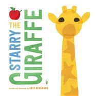The Starry Giraffe by Bergmann, Andy, 9781481491006