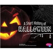 A Short History of Halloween by Lee, Sally, 9781491461006