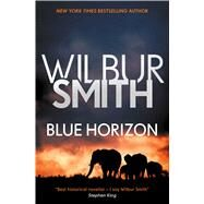 Blue Horizon by Smith, Wilbur A., 9781499861006