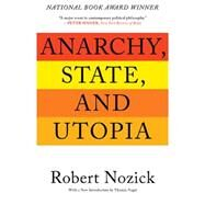 Anarchy, State, and Utopia by Nozick, Robert, 9780465051007