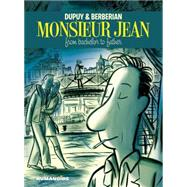 Monsieur Jean: From Bachelor to Father by Dupuy, Philippe; Berberian, Charles, 9781594651007