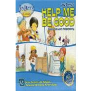 Help Me Be Good by Berry, Joy, 9781605771007