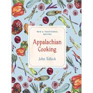 Appalachian Cooking by Tullock, John, 9781682681008