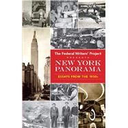 New York Panorama Essays from the 1930s by Federal Writers' Project, 9780486821009
