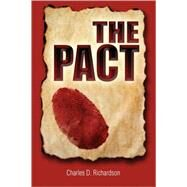 The Pact by Richardson, Charles D., 9780978951009