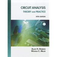 Circuit Analysis Theory and Practice by Robbins, Allan H.; Miller, Wilhelm C, 9781133281009