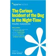 The Curious Incident of the Dog in the Night-Time (SparkNotes Literature Guide) by SparkNotes; Haddon, Mark, 9781411471009