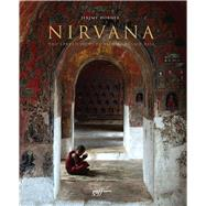 Nirvana A Photographic Journey of Enlightenment by Horner, Jeremy, 9781939621009