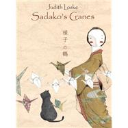 Sadako's Cranes by Loske, Judith, 9789888341009