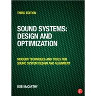 Sound Systems: Design and Optimization: Modern Techniques and Tools for Sound System Design and Alignment by McCarthy; Bob, 9780415731010