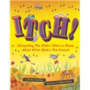 Itch! by Sanchez, Anita; Ford, Gilbert, 9780544811010