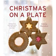 Christmas on a Plate by Marsden, Emma, 9780224101011