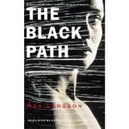 The Black Path by LARSSON, ASADELARGY, MARLAINE, 9780385341011