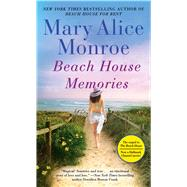 Beach House Memories by Monroe, Mary Alice, 9781439171011