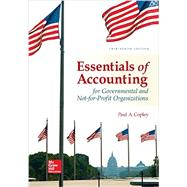 Essentials of Accounting for Governmental and Not-for-Profit Organizations by Copley, Paul, 9781259741012