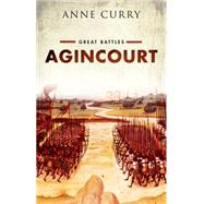 Agincourt by Curry, Anne, 9780199681013