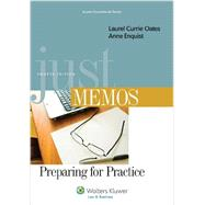 Just Memos Preparing for Practice by Oates, Laurel Currie; Enquist, Anne, 9781454831013