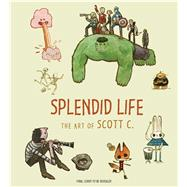 Splendid Life by Campbell , Scott; Hart, 9781683831013