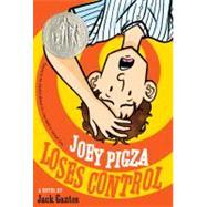 Joey Pigza Loses Control by Gantos, Jack, 9780312661014