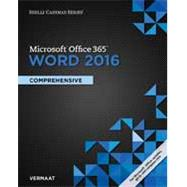 Shelly Cashman Series Microsoft® Word 2016 Comprehensive by Vermaat, 9781305871014