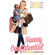 Nanny Confidential by Christian, Philippa, 9781760111014