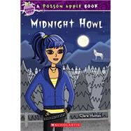 Poison Apple #5: Midnight Howl by Hutton, Clare, 9780545231015
