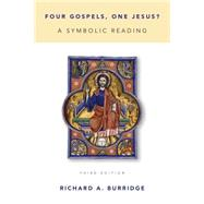 Four Gospels, One Jesus?: A Symbolic Reading by Burridge, Richard A., 9780802871015