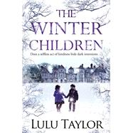 The Winter Children by Taylor, Lulu, 9781447291015