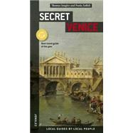 Secret Venice by Jonglez, Thomas; Zoffoli, Paola, 9782361951016