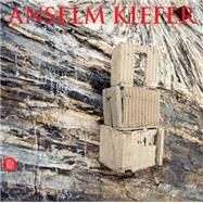 Anselm Kiefer by CELANT, GERMANO, 9788861301016