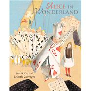 Alice in Wonderland by Carroll, Lewis; Zwerger, Lisbeth, 9789888341016