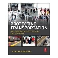Protecting Transportation by Johnstone, R. William, 9780124081017
