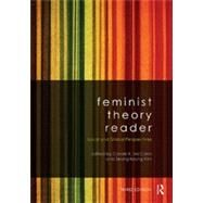 Feminist Theory Reader: Local and Global Perspectives by Mccann; Carole, 9780415521017