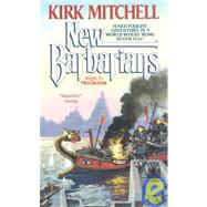 New Barbarians by Mitchell, Kirk, 9780441571017