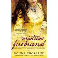 Mistress Firebrand by Thorland, Donna, 9780451471017
