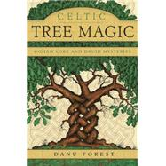 Celtic Tree Magic by Forest, Danu, 9780738741017