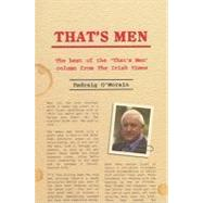 That's Men : The Best of the 'That's Men' column from the Irish Times by O'Morain, Padraig, 9781847301017