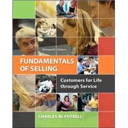 Fundamentals of Selling Customers for Life through Service by Futrell, Charles, 9780077861018