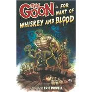 The Goon 13 by Powell, Eric; Farmer, Bill; Stewart, Dave, 9781616551018