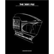 The 2001 File by Frayling, Christopher, 9780957261020