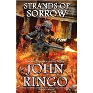 Strands of Sorrow by Ringo, John, 9781476781020