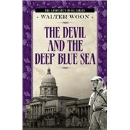 The Devil and the Deep Blue Sea by Woon, Walter, 9789814561020